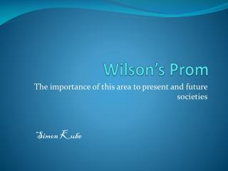 Wilson's Prom
