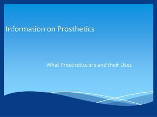 Information on Prosthetics