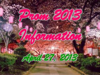 Prom 2013 Information