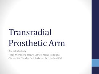 Transradial Prosthetic Arm