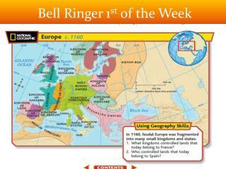 Bell Ringer 1 st  of the Week