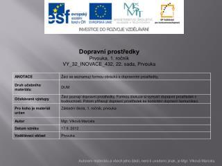 Dopravní prostředky Prvouka, 1. ročník VY_32_INOVACE_432,  22. sada, Prvouka