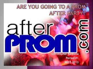 Are you going to a prom after party?