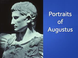 Portraits of Augustus