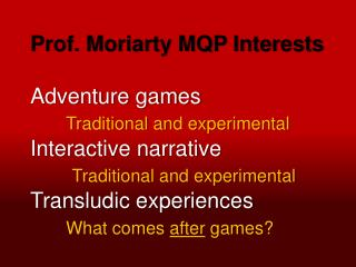 Moriarty Project Pitch 2013