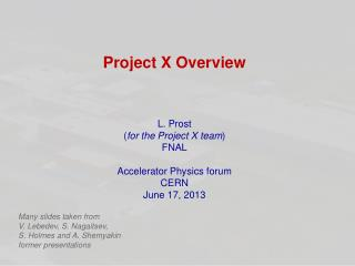 Project X Overview
