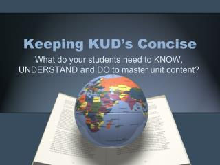Keeping KUD�s Concise