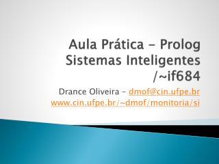 Aula Prática - Prolog Sistemas Inteligentes /~if684