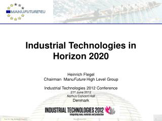 Industrial Technologies in  Horizon  2020