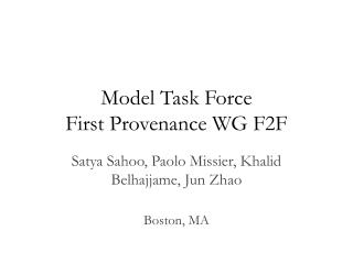 Model Task Force First Provenance WG F2F