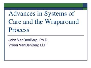 Advances in Systems of Care and the Wraparound Process