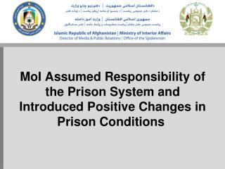 Prison responsibility transfer ceremony from the Ministry of Justice to the Ministry of Interior