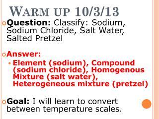 Warm up 10/3/13