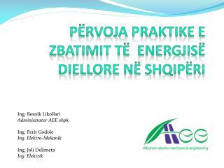 Përvoja Praktike  e  Zbatimit të Energjisë Diellore në Shqipëri