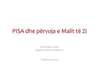 PISA dhe përvoja e Malit të Zi
