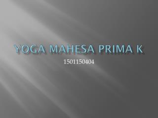 Yoga  Mahesa  Prima K