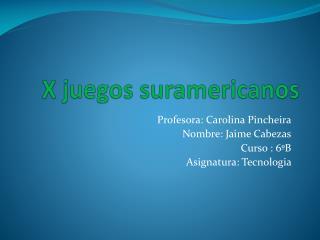X juegos suramericanos