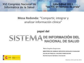 XVI Congreso Nacional de  Inform�tica de la Salud