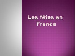 Les f�tes en  France