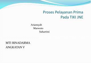 Proses Pelayanan  Prima Pada TIKI JNE