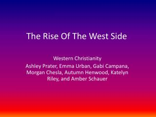 The Rise Of The West Side