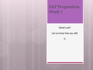 SAT Preparation Week  7
