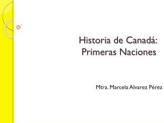 Historia de Canadá:  Primeras Naciones