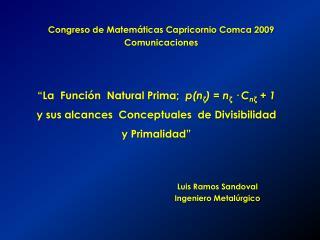 Congreso de Matemáticas Capricornio Comca 2009 Comunicaciones