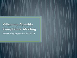 Villanova Monthly Compliance Meeting