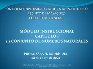 PONTIFICIA UNIVERSIDAD CATOLICA DE PUERTO RICO RECINTO DE MAYAGUEZ COLEGIO DE CIENCIAS