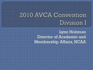 2010 AVCA Convention Division I