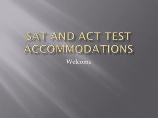 SAT and ACT Test Accommodations