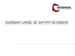 VLer Ё sim  I  liris Ё   s Ё  shtypit  n Ё  Kosov Ё