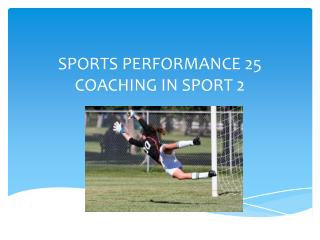 SPORTS PERFORMANCE 25 COACHING IN SPORT 2