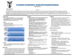 Consultation Considerations:  Serving Twice-Exceptional Students Nick Marchi