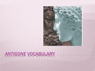 Antigone Vocabulary