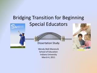 Bridging Transition for Beginning  Special Educators