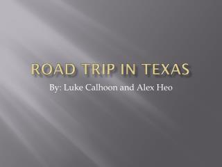 Road Trip In Texas