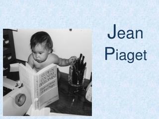 J ean P iaget