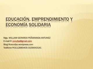Educaci�n, Emprendimiento y Econom�a Solidaria