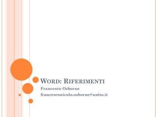 Word:  Riferimenti