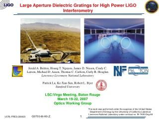 Large Aperture Dielectric Gratings for High Power LIGO Interferometry