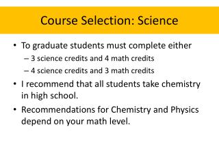 Course Selection: Science
