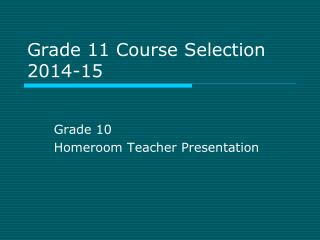 Grade 11 Course Selection  2014-15