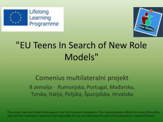 """ EU Teens In Search of New Role Models"""