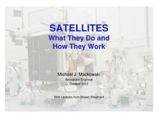 SATELLITES What They Do and How They Work