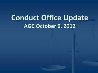 Conduct Office Update AGC October  9 , 2012