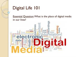 Digital Life 101