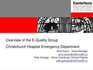 Overview of the E-Quality Group Christchurch Hospital Emergency Department