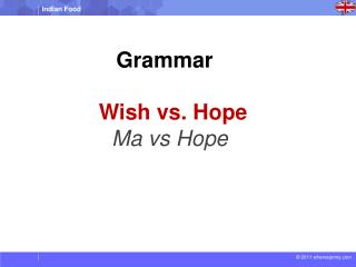 Grammar Wish vs. Hope Ma  vs  Hope